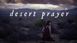 Desert Prayer