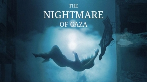 Nightmare of Gaza